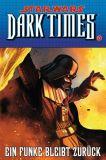 Star Wars Sonderband (1999) 85: Dark Times VI - Ein Funke bleibt