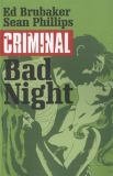 Criminal (2006) TPB 04: Bad Night
