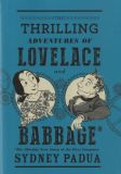 The Thrilling Adventures Of Lovelace and Babbage (2015) HC