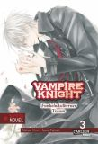 Vampire Knight - Nippon Novel 03: Funkelndsilberner Traum