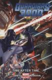 Guardians 3000 (2014) TPB 01: Time after Time