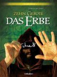 Zehn Gebote - Das Erbe Gesamtausgabe 01
