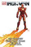 Iron Man (2013) Paperback 02: Die Wahrheit über Tony Stark, Teil 1 [Hardcover]