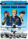Die neuen Abenteuer von Buck Danny 01: Sabre über Korea