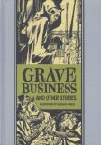 Grave Business and other stories illustrated by Graham Ingels HC