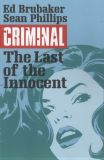 Criminal (2006) TPB 06: The Last of the Innocent