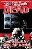 The Walking Dead (2006) Hardcover 23: Dem Flüstern folgt der Schrei
