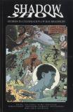 Shadow Show: Stories in Celebration of Ray Bradbury TPB