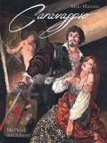 Caravaggio 01: Mit Pinsel und Schwert
