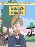Die erstaunlichen Abenteuer von Herrn Hase 06: Frühlingserwachen