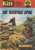 Bill, der rote Reiter (1993) 08: Die richtige Spur