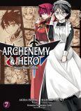 Archenemy & Hero: Maoyuu Maou Yuusha 07