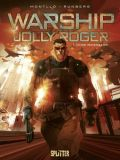 Warship Jolly Roger 01: Ohne Wiederkehr