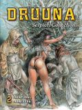 Serpieri Collection - Druuna 02: Creatura / Carnivora