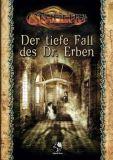 Der tiefe Fall des Dr. Erben (Cthulhu Rollenspiel)