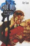 The Fade Out (2014) TPB 02: Act Two