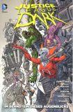 Justice League Dark (2012) 07: Im Bernstein dieses Augenblicks