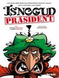 Die neuen Abenteuer des Großwesirs Isnogud 01: Präsident Isnogud