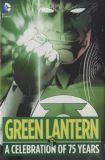 Green Lantern: A Celebration of 75 Years (2015) HC