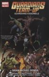 Guardians (of the Galaxy) Team-Up (2015) TPB 01: Guardians Assemble