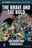 DC Comics Graphic Novel Collection 16: The Brave and The Bold - Das Buch Des Schicksals