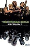 The Walking Dead (2006) Kompendium 03