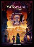 Die Wormworld Saga 03: Der Königsberg