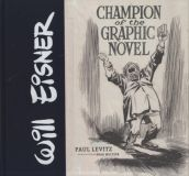 Will Eisner: Champion of the Graphic Novel (2015) HC