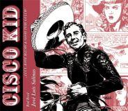 Cisco Kid 01: Lucy, Rote Blume & Good Time Gulch