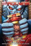 Iron Man (2013) Paperback 03: Die Wahrheit über Tony Stark, Teil 2 [Hardcover]