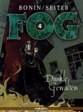 FOG (2001) 04: Dunkle Gewalten