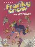 Franky Snow (2000) 01: Cruisen bis der Arzt kommt