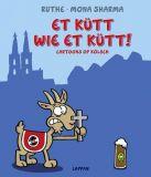 Et kütt wie et kütt! - Cartoons op Kölsch