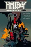 Hellboy 14: Hellboy und die B.U.A.P. - 1952