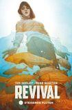 Revival 05: Steigende Fluten
