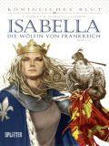 Königliches Blut 02: Isabella - Die Wölfin von Frankreich 2