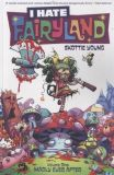 I Hate Fairyland (2015) TPB 01: Madly Ever After
