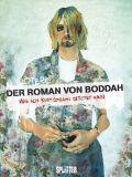 Der Roman von Boddah: Wie ich Kurt Cobain getötet habe
