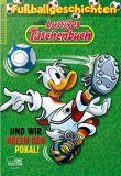 Lustiges Taschenbuch Fussballgeschichten 02: Und wir holen den Pokal!