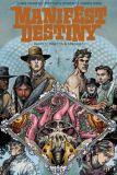 Manifest Destiny 02: Insecta & Amphibia