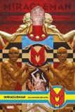 Miracleman 04: Das goldene Zeitalter [Hardcover]