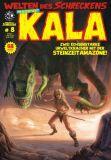 Welten des Schreckens 08: Kala - Zwei echsenstarke Urweltkracher