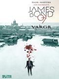 James Bond 007 01: VARGR (limitierte Edition)