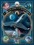 Das Schloss in den Sternen 02: 1869 - Die Eroberung des Weltraums - Buch II
