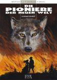 Die Pioniere der Neuen Welt 20: Die Nacht der Wölfe