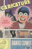 Caricature: Nine Stories