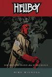 Hellboy 05: Die rechte Hand des Schicksals