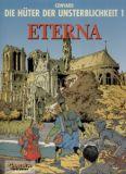 Die Hüter der Unsterblichkeit 01: Eterna