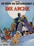 Die Hüter der Unsterblichkeit 03: Die Arche