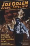 Joe Golem, Occult Detective (2016) HC 01: The Rat Catcher and The Sunken Dead